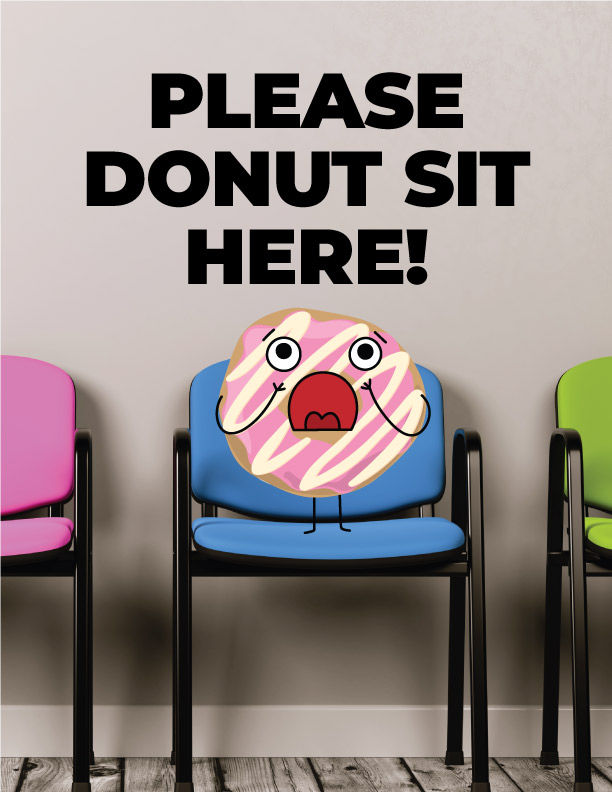 Please Donut Sit Here!