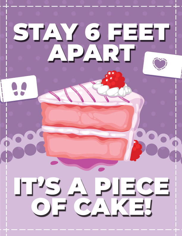 Stay 6 Feet Apart - It's A Piece of Cake!